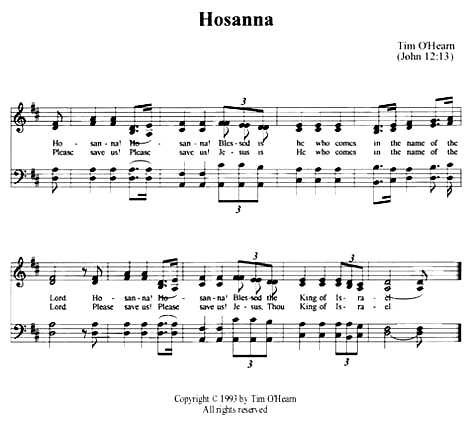Hosanna, music by Tim O'Hearn